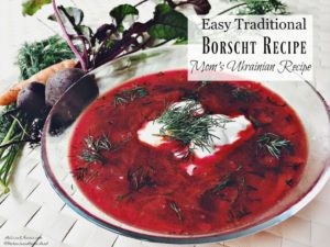 https://melissaknorris.com/borscht-recipe-how-to-make-moms-traditional-ukrainian-borscht/