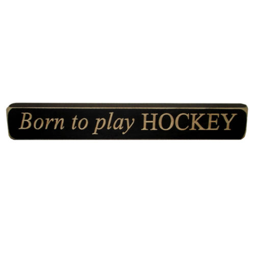 PAINTED PASTIMES Born to Play Hockey Photo Sign